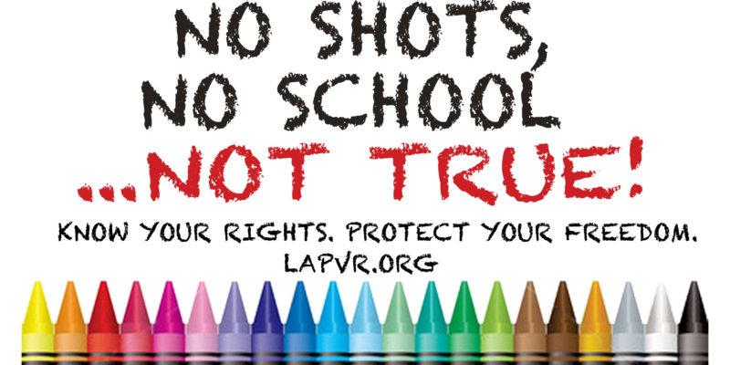 No Shots, No School…Not TRUE!